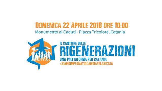 """""""Il-Cantiere-delle-Rigenerazioni---Una-piattaforma-per-Catania"""",-domenica-22-aprile-presentazione-del-programma"""